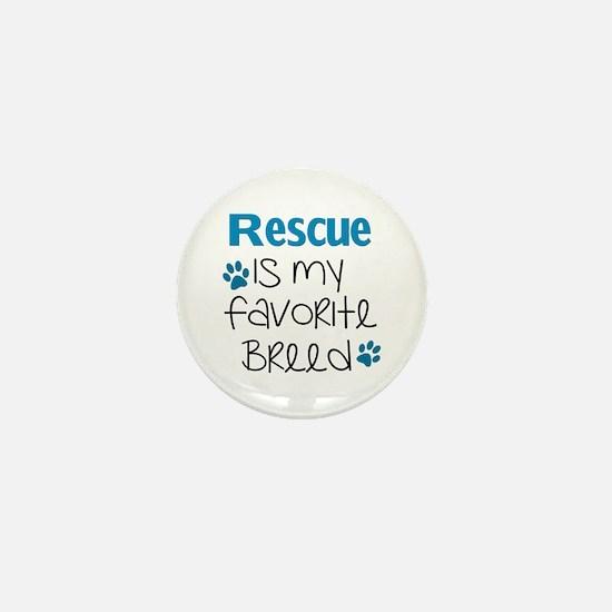 Unique Rescued is my favorite breed Mini Button