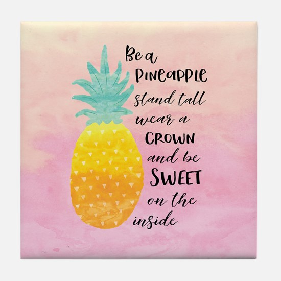 Cute Quote pineapple Tile Coaster