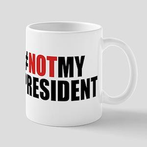 #NotMyPresident Mug
