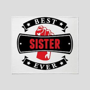 Best Sister Ever Throw Blanket