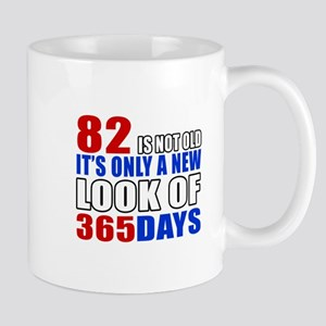 82 is not old it is only a new look Mug