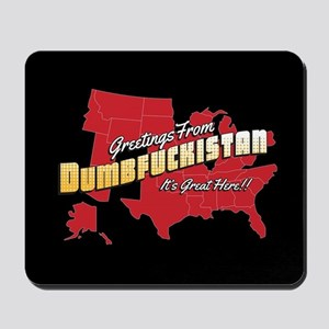 Greetings from Dumbfuckistan Mousepad