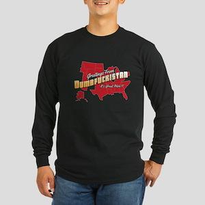 Greetings from Dumbfuckis Long Sleeve Dark T-Shirt
