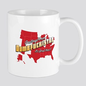 Greetings from Dumbfuckistan Mug