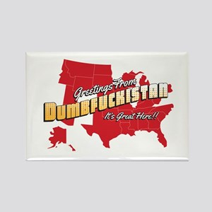 Greetings from Dumbfuckistan Rectangle Magnet