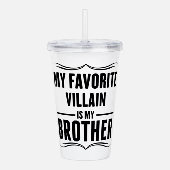 My Favorite Villain Is My Brother Acrylic Double-w