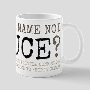 Name Not Bruce Mug Mugs