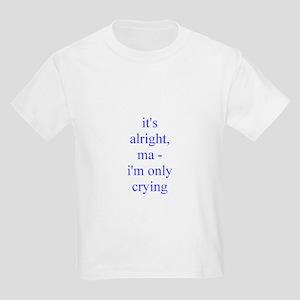 its alright ma T-Shirt