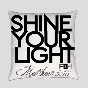 Shine Your Light Everyday Pillow