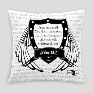 John 13:7 Everyday Pillow