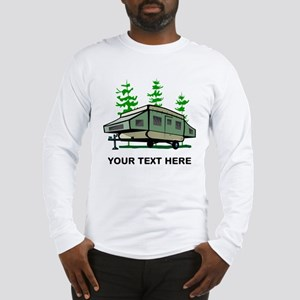 Camping Popup Trailer Home Long Sleeve T-Shirt