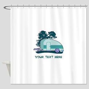 Personalize Teardrop Trailer Home Shower Curtain