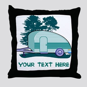Personalize Teardrop Trailer Home Throw Pillow