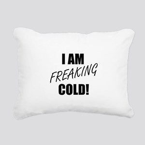 Freaking Cold Rectangular Canvas Pillow