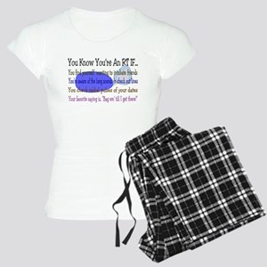 3-You KNOW YOU'RE AN RT IF Pajamas