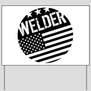 Welder: Black Flag (Circle) Yard Sign