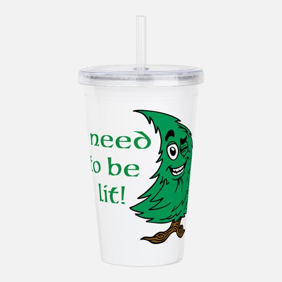 need to be lit Acrylic Double-wall Tumbler