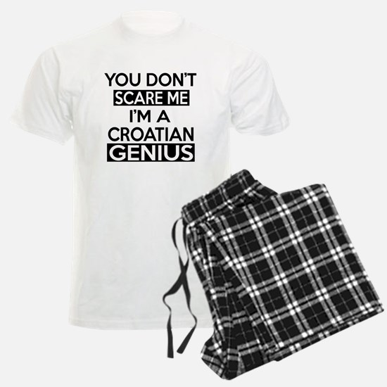 You Do Not Scare Me I Am Croa Pajamas