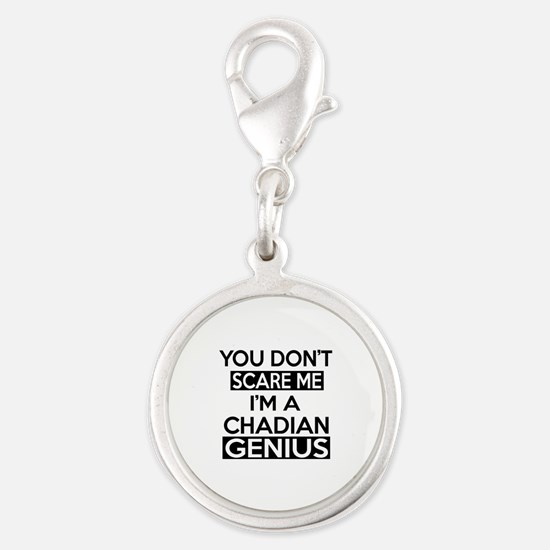 You Do Not Scare Me I Am Chadi Silver Round Charm