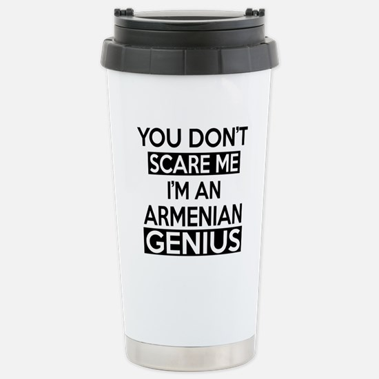 You Do Not Scare Me I A Stainless Steel Travel Mug