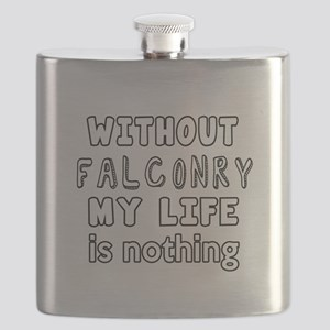 Without Falconry My Life Is Nothing Flask