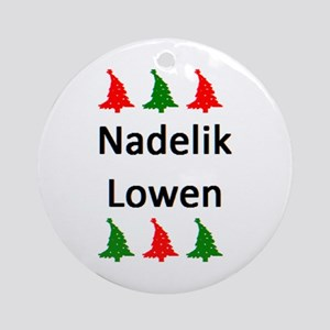 nadelik lowen Round Ornament