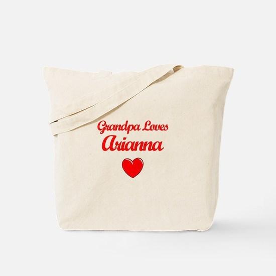 Grandpa Loves Arianna Tote Bag