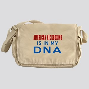 American kickboxing Is In My DNA Messenger Bag