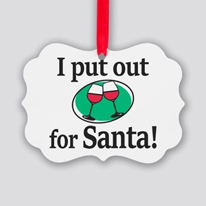 I Put Out For Santa Ornament