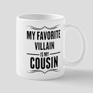 My Favorite Villain Is My Cousin Mugs