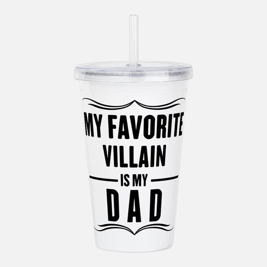 My Favorite Villain Is My Dad Acrylic Double-wall