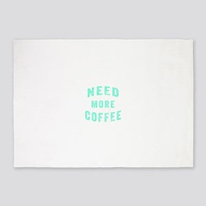 Need More Coffee 5'x7'Area Rug