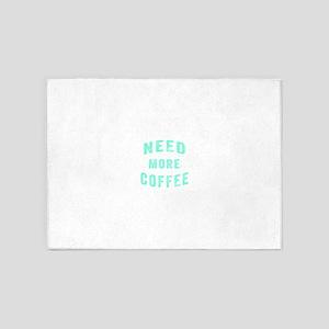 Need More Coffee 5'x7'Area Rug