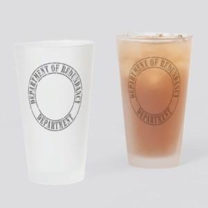 Department of Redundancy Department Drinking Glass