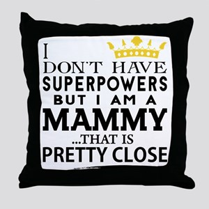 SUPER MAMMY! Throw Pillow