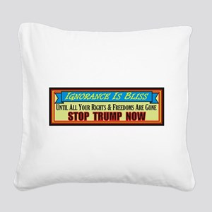 Stop Trump Now Square Canvas Pillow