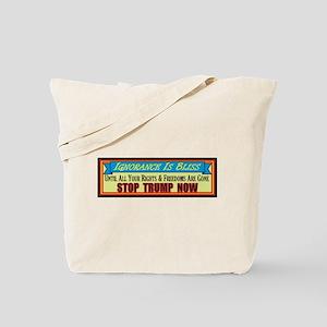Stop Trump Now Tote Bag