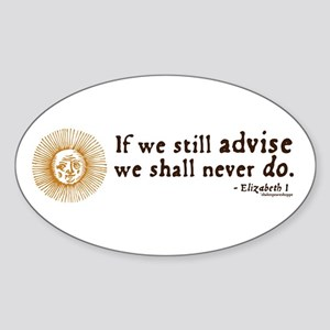 Elizabeth Inaction Quote Oval Sticker