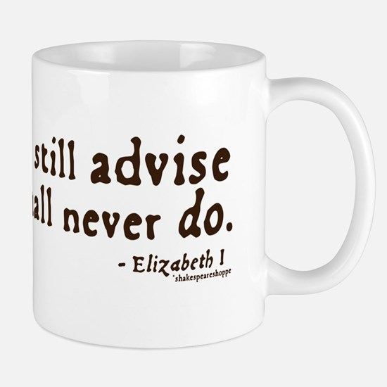 Elizabeth Inaction Quote Mug