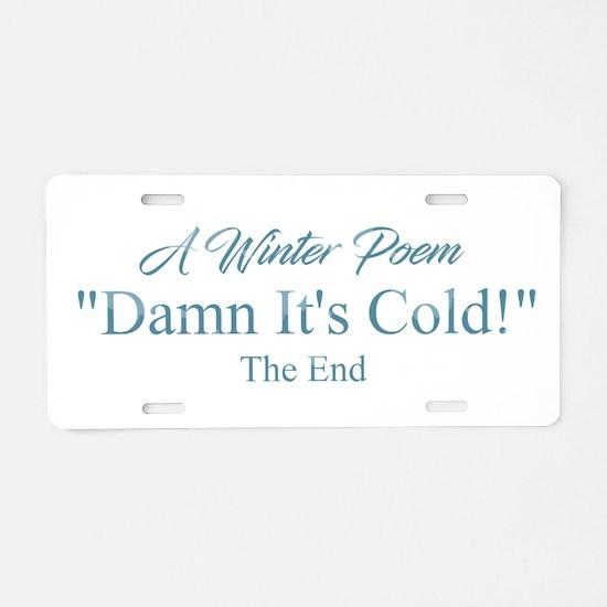 A Winter Poem Aluminum License Plate