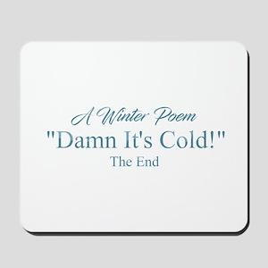 A Winter Poem Mousepad