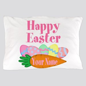 Happy Easter Carrot and Eggs Pillow Case