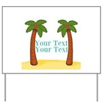 Personalizable Palm Trees Yard Sign
