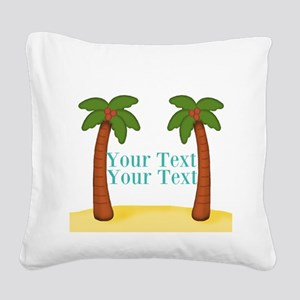 Personalizable Palm Trees Square Canvas Pillow