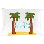 Personalizable Palm Trees Pillow Case