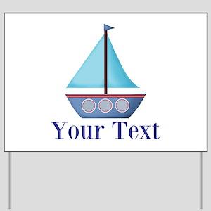 Customizable Blue Sailboat Yard Sign