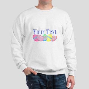 Personalizable Easter Eggs Blue Sweatshirt