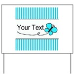 Personalizable Teal Butterfly Yard Sign