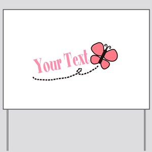 Personalizable Pink Butterfly Yard Sign