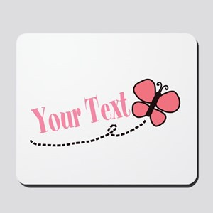 Personalizable Pink Butterfly Mousepad